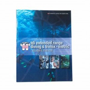 TDI EXTENDED RANGE DIVING & TRIMIX MANUAL (METRIC)